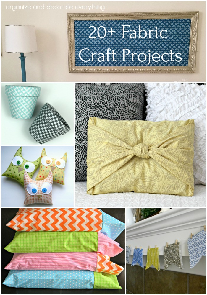20 Fabric Craft Projects