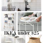 IKEA under $25 – Friday Favorite Finds