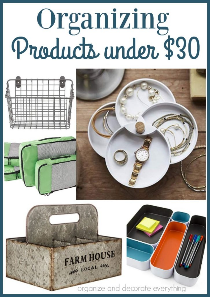 Some of my Favorite Organizing products for under $30