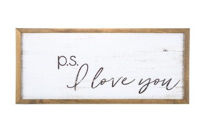 PS I love You Wood sign