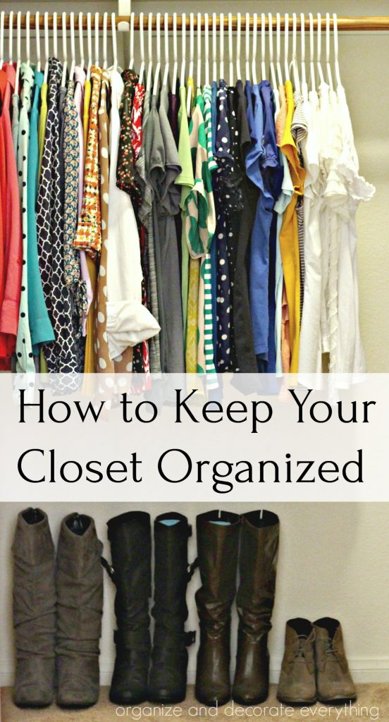 How To Keep Closet Organized